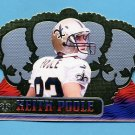 1999 Crown Royale Football #089 Keith Poole - New Orleans Saints