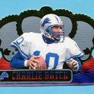 1999 Crown Royale Football #047 Charlie Batch - Detroit Lions