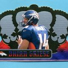 1999 Crown Royale Football #043 Brian Griese - Denver Broncos