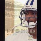 1999 Skybox Molten Metal Gridiron Gods #14 Eddie George - Tennessee Titans