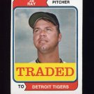 1974 Topps Traded #458T Jim Ray - Detroit Tigers