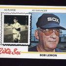 1978 Topps Baseball #574 Bob Lemon MG - Chicago White Sox