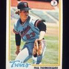 1978 Topps Baseball #162 Paul Thormodsgard RC - Minnesota Twins