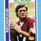 1978 Topps Football #155 Bill Kilmer - Washington Redskins Ex