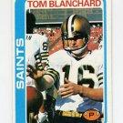 1978 Topps Football #011 Tom Blanchard - New Orleans Saints