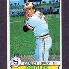 1979 Topps Baseball #568 Carlos Lopez - Baltimore Orioles