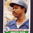 1979 Topps Baseball #309 Ralph Garr - Chicago White Sox