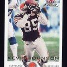 2000 Fleer Focus Football #192 Kevin Johnson - Cleveland Browns