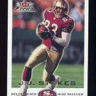 2000 Fleer Focus Football #019 J.J. Stokes - San Francisco 49ers