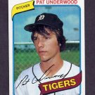 1980 Topps Baseball #709 Pat Underwood RC - Detroit Tigers