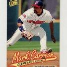 1997 Ultra Baseball Gold Medallion #047 Mark Carreon - Cleveland Indians