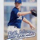 1997 Ultra Baseball #212 Billy Wagner - Houston Astros