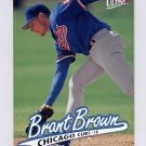 1997 Ultra Baseball #163 Brant Brown - Chicago Cubs