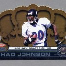 2001 Crown Royale Rookie Jumbos #09 Chad Johnson RC - Cincinnati Bengals 005/499