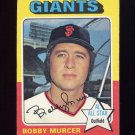 1975 Topps Baseball #350 Bobby Murcer - San Francisco Giants