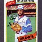1980 Topps Baseball #504 Gene Garber - Atlanta Braves