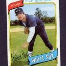1980 Topps Baseball #502 Rich Wortham RC - Chicago White Sox