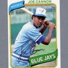 1980 Topps Baseball #221 Joe Cannon RC - Toronto Blue Jays ExMt