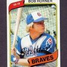 1980 Topps Baseball #108 Bob Horner - Atlanta Braves NM-M
