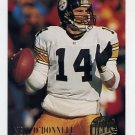 1994 Ultra Football #258 Neil O'Donnell - Pittsburgh Steelers