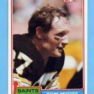 1981 Topps Football #366 Tom Myers - New Orleans Saints