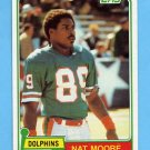 1981 Topps Football #136 Nat Moore - Miami Dolphins NM-M