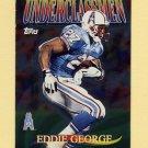 1997 Topps Football Underclassmen #U5 Eddie George - Houston Oilers