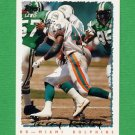 1995 Topps Football #186 Terry Kirby - Miami Dolphins