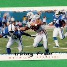 1995 Topps Football #115 Irving Fryar - Miami Dolphins