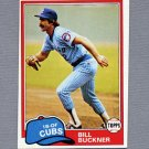 1981 Topps Baseball #625 Bill Buckner - Chicago Cubs ExMt