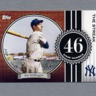 2007 Topps Baseball DiMaggio Streak #JD46 Joe DiMaggio - New York Yankees