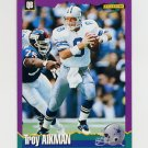 1994 Score Football #002 Troy Aikman - Dallas Cowboys