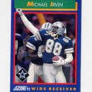 1992 Score Football #040 Michael Irvin - Dallas Cowboys