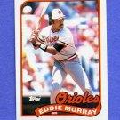 1989 Topps Baseball #625 Eddie Murray - Baltimore Orioles