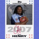 2007 Topps Football Rookie Premiere Autographs Red Ink #RPA-CH Chris Henry RC - Titans AUTO /10