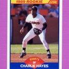 1989 Score Baseball #628 Charlie Hayes RC - San Francisco Giants