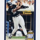 1994 Score Baseball #631 Frank Thomas MVP - Chicago White Sox