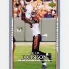 2007 Upper Deck First Edition Football #022 Chad Johnson - Cincinnati Bengals