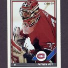 1991-92 O-Pee-Chee Hockey #413 Patrick Roy - Montreal Canadiens