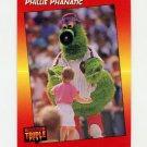 1992 Donruss Triple Play Baseball #133 The Phillie Phanatic - Philadelphia Phillies