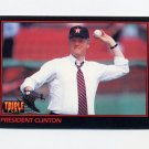 1993 Donruss Triple Play Baseball #032 President Bill Clinton