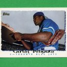 1995 Topps Baseball #469 Carlos Delgado - Toronto Blue Jays