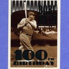 1995 Topps Baseball #003 Babe Ruth 100TH Birthday - New York Yankees