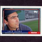 1992 Topps Baseball #207 Jack Clark - Boston Red Sox