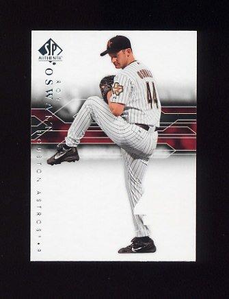 2008 SP Authentic Baseball #057 Roy Oswalt - Houston Astros