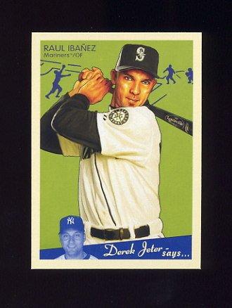 2008 Upper Deck Goudey Baseball #169 Raul Ibanez - Seattle Mariners