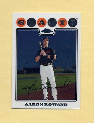 2008 Topps Chrome Baseball #169 Aaron Rowand - San Francisco Giants