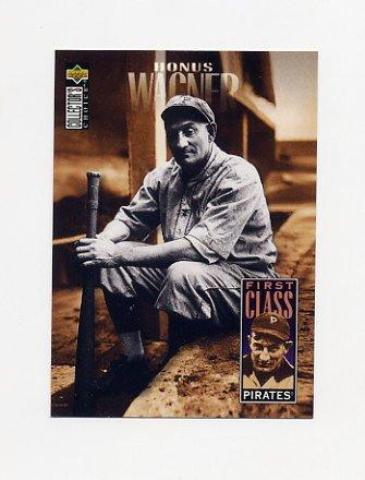 1996 Collector's Choice Baseball #504 Honus Wagner FC - Pittsburgh Pirates