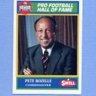 1990 Swell Greats Football #128 Pete Rozelle Commissioner