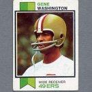 1973 Topps Football #460 Gene Washington - San Francisco 49ers